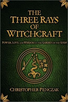 The Three Rays of Witchcraft: Power, Love and Wisdom